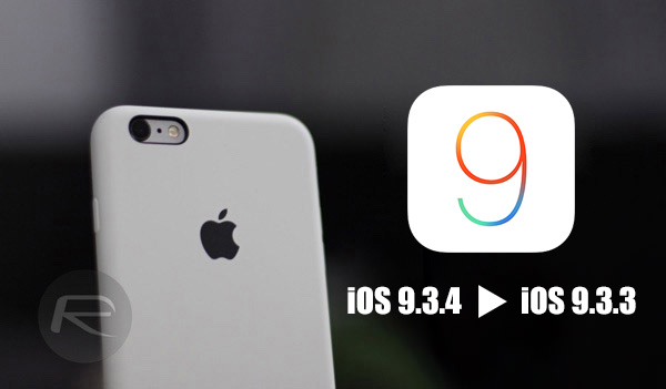 ios 9.3.4 downgrade